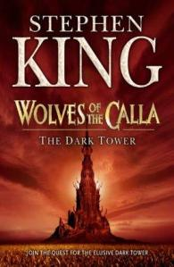 The Dark Tower Volume V: Wolves of the Calla